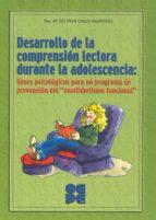desarrollo de la comprension lectora durante la adolescencia m pilar gallo valdivieso 9788478696505