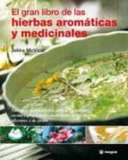 el gran libro de las hierbas aromaticas y medicinales-jekka mcvicar-9788478713905