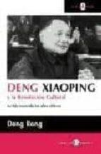 deng xiaoping y la revolucion cultural deng rong 9788478843305