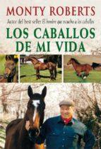 los caballos de mi vida-monty robert-9788479025205