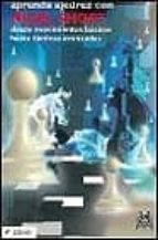 aprenda ajedrez con nigel short: desde movimientos basicos hasta tacticas avanzadas nigel short 9788480192705