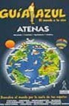 atenas (guia azul)-jesus garcia marin-enrique fernandez-alicia de la peã'a-9788480234405