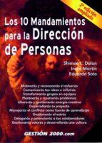 los 10 mandamientos para la direccion de personas (2ª ed.)-eduardo soto-simon l. dolan-irene martin-9788480887205