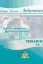 ENFERMERIA, CUERPO TECNICO: JUNTA DE COMUNIDADES DE CASTILLA-LA M ANCHA: TEMARIO PARTE ESPECIFICA (VOL. I)
