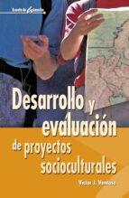desarrollo y evaluacion de proyectos socioculturales-victor ventosa perez-9788483164105