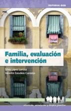 familia, evaluacion e intervencion silvia lopez valentin escudero 9788483167205