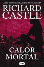 calor mortal (serie castle 5)-richard castle-9788483652305