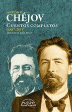 cuentos completos [1887 1893] anton pavlovich chejov 9788483931905