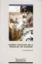 muerte y sociedad en la españa de los austrias fernando martinez gil 9788484270805