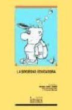 la sociedad educadora: dimensiones psicosociales de la educacion santiago yubero jimenez j. francisco morales 9788484271505