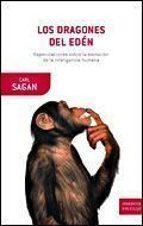 los dragones del eden: especulaciones sobre la evolucion de la in teligencia humana-carl sagan-9788484327905