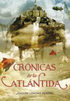 cronicas de la atlantida: el ultimo rey-joaquin londaiz montiel-9788484416005