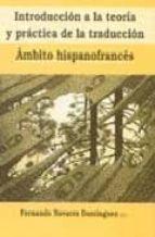 introduccion a la teoria y practica de la traduccion: ambito hisp anofrances fernando (ed.) navarro dominguez 9788484540205