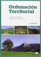 ordenacion territorial (3ª edicion) domingo gomez orea 9788484766605