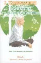 la atencion y la libertad interior (libro + dvd) serie: el ser hu mano y su naturaleza-jiddu krishnamurti-9788485895205