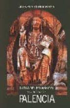 rutas del romanico en la provincia de palencia-julio cesar izquierdo pascua-9788486097905