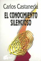 el conocimiento silencioso-carlos castaneda-9788488242105