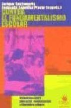 contra el fundamentalismo escolar (2ª ed.)-enrique santamaria-fernando gonzalez placer-9788488455505