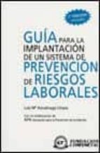 guia para la implantacion de un sistema de prevencion de riesgos laborales luis maria azcuenaga 9788489786905