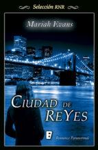 ciudad de reyes (selección rnr) (ebook)-mariah evans-9788490199305