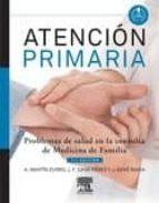 atención primaria. problemas de salud en la consulta de medicina de familia, 7ª ed.-9788490221105