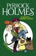 elemental, querido gatson (serie perrock holmes 3) (ebook) isaac palmiola 9788490437605