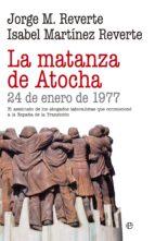 la matanza de atocha (ebook)-isabel martinez reverte-jorge m. reverte-9788490605905