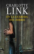 en la guarida del zorro (ebook)-charlotte link-9788490623305