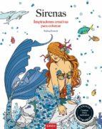 sirenas: inspiraciones creativas para colorear selina fenech 9788490680605