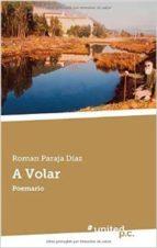 Descarga gratuita de pdb ebooks A volar: poemario