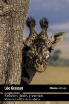 elefantes, jirafas y termitas-leo grasset-9788491043805
