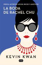 la boda de rachel chu (ebook) kevin kwan 9788491293705