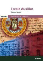 escala auxiliar temario comun universidad de zaragoza-9788491473305