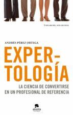 expertologia-andres perez ortega-9788492414505