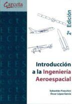 introduccion a la ingenieria aeroespacial sebastian franchini oscar lopez garcia 9788492812905