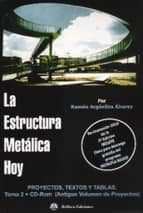 la estructura metalica hoy: teoria y practica (t.i, vol. 1) (2ª ed.)-ramon arguelles alvarez-9788492970605