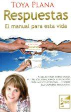 respuestas, el manual para esta vida toya plana 9788493843205