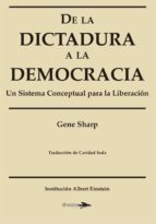 de la dictadura a la democracia gene sharp 9788494040405
