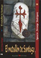 el medallon de santiago ignacio arruego rodriguez 9788494270505