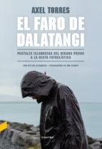 el faro de dalatangi: postales islandesas del verano previo a la gesta futbolistica axel torres xirau 9788494683305