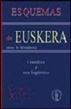 esquemas de euskera: gramatica y usos lingüisticos (3ª ed.) miren m. billelabeitia 9788495855305