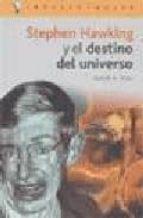 stephen hawking y el destino del universo ruben h. rios 9788496089105