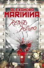 (pe) retrato postumo-alexandra marinina-9788496952805