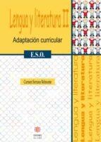 lengua y literatura ii. adaptacion curricular eso carmen serrano belmonte 9788497004305
