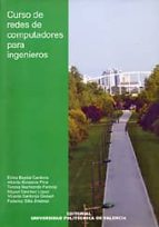 curso de redes de computadores para ingenieros-maria elvira et al. baydal cardona-9788497058605