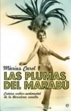las plumas del marabu: cronica erotico-sentimental de la barcelon a canalla-marius carol-9788497348805