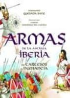 armas de la antigua iberia: de tartesos a numancia fernando quesada sanz 9788497349505