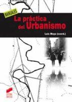 la practica del urbanismo luis moya 9788497567305