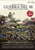 breve historia de la guerra del 98 carlos canales miguel del rey 9788497639705