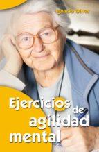 ejercicios de agilidad mental (ebook)-ignacio olivar noguera-9788498424805